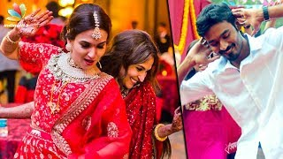Dhanush Wishes Fun For Aishwarya's New Debut | Hot Tamil Cinema News