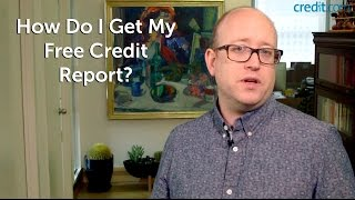 How Do I Get My Free Credit Report?