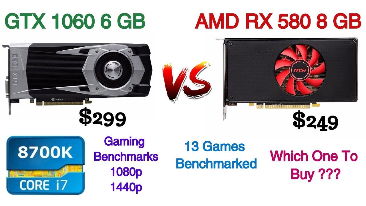 Nvidia GTX 1060 6 GB vs AMD RX 580 8 GB gaming Benchmarks Featuring i7 8700k