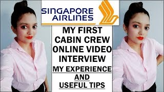 My Singapore Airlines Cabin Crew Interview | Online Video Interview | My Experience with Useful Tips