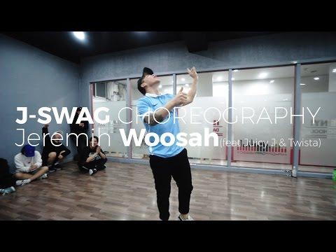 Jeremih Woosah(feat Juicy J & Twista) (J-SWAG Choerography)