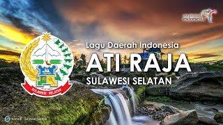 Ati Raja - Lagu Daerah Sulawesi Selatan (Karaoke dengan Lirik)