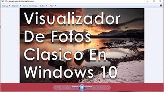 Restaurar visualizador de fotos Windows 7 en Windows 8, 8.1 y 10