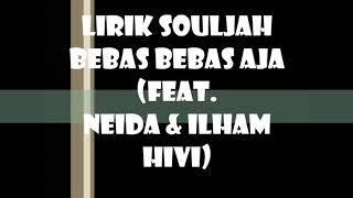 Souljah Bebas Bebas Aja Feat Hivi
