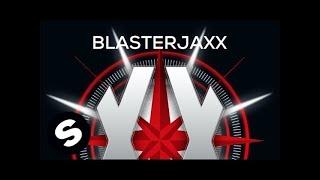 Blasterjaxx  - Do Or Die