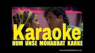 Hum Unse Mohabbat Karke Karaoke - Gambler ( 1995 ) Kumar Sanu & Sadhana Sargam