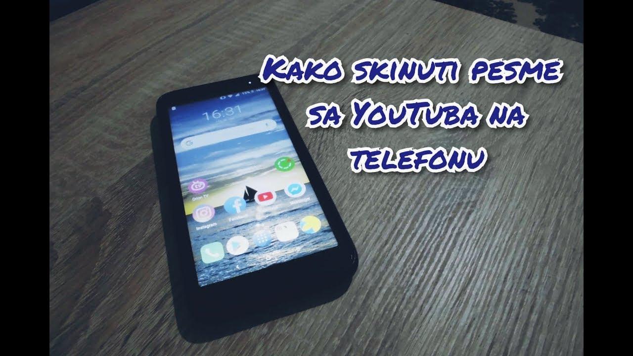 Tutorijal:Kako skinuti pesme sa YouTuba na telefonu? - YouTube