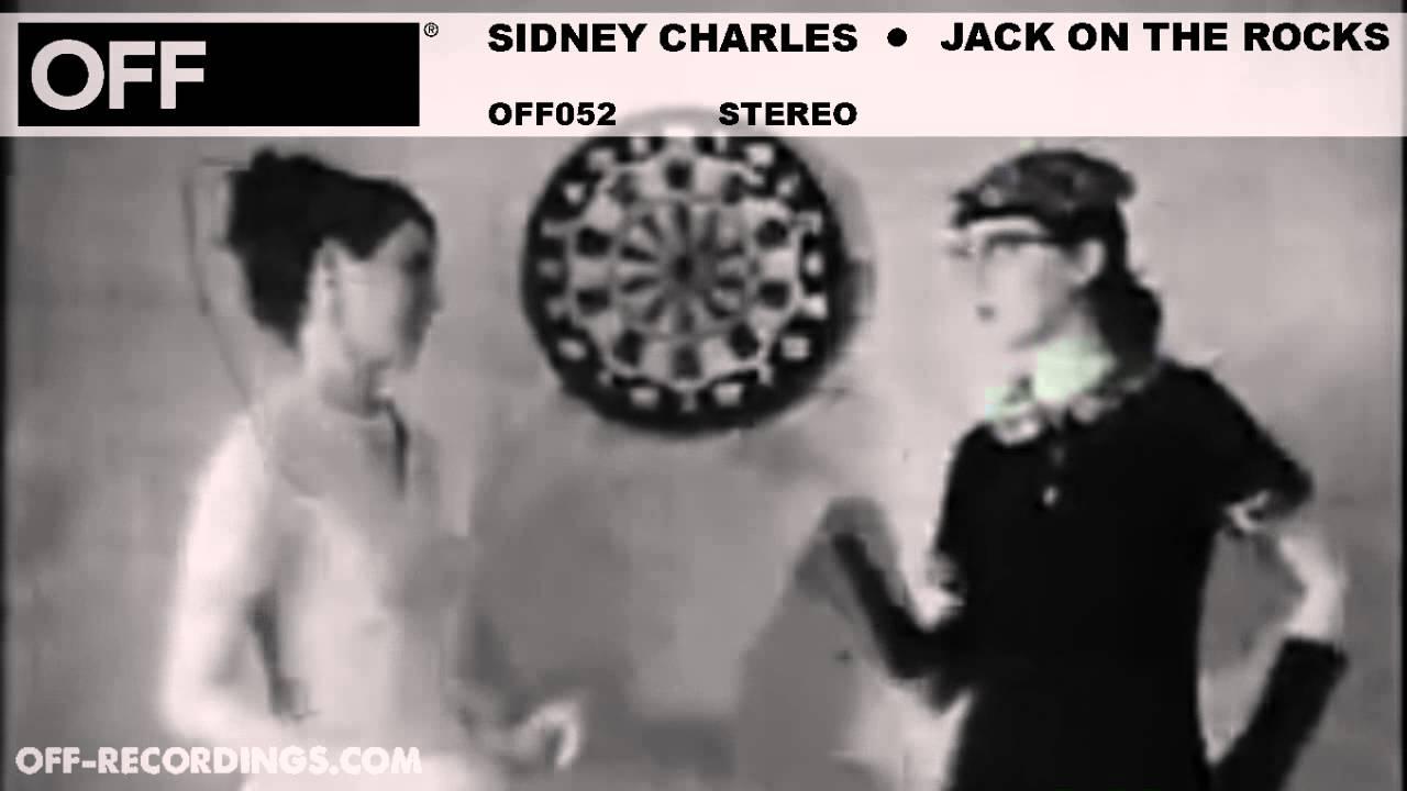 Download Sidney Charles - Jack On The Rocks - OFF052