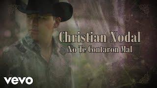 Christian Nodal - No Te Contaron Mal (Lyric Video)