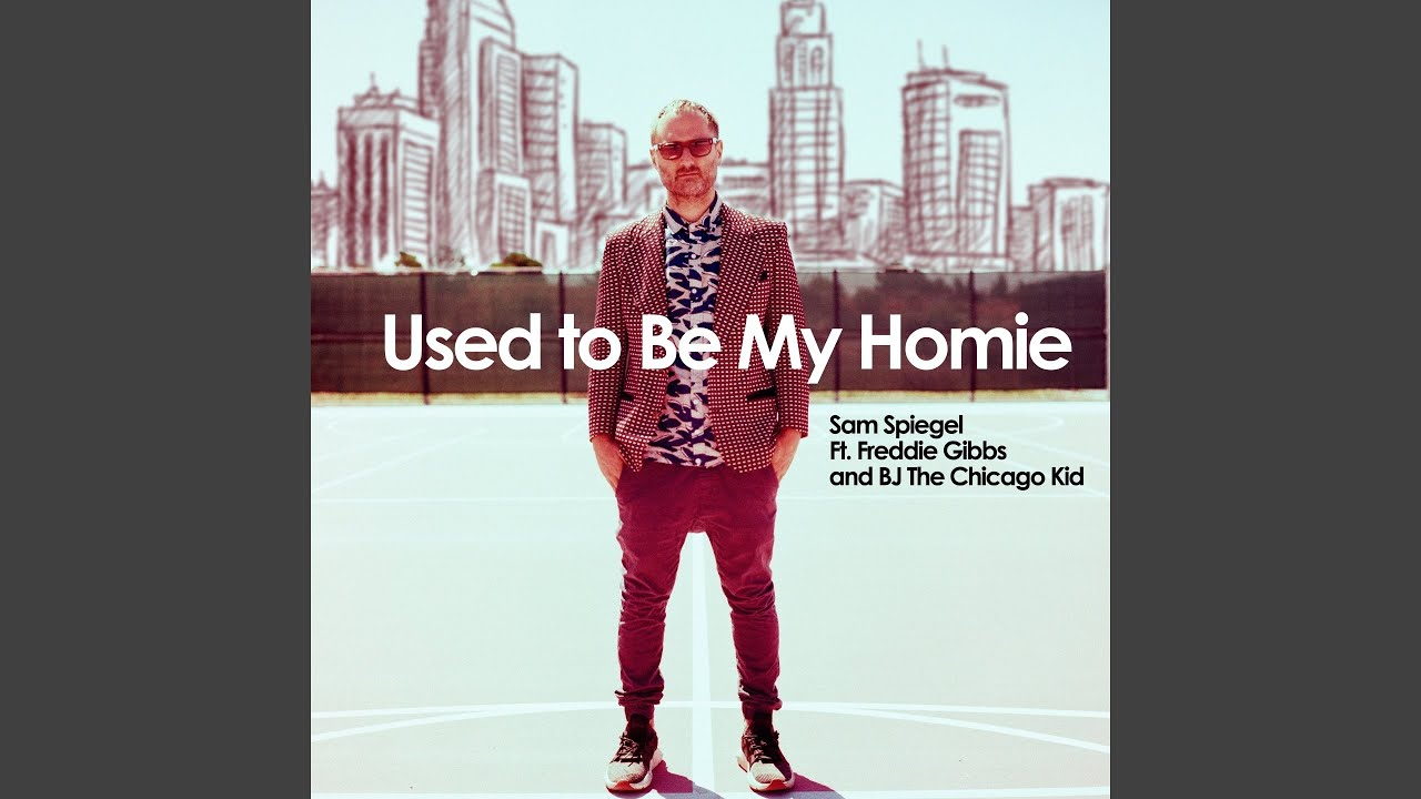 Used to Be My Homie (feat. BJ The Chicago Kid, Freddie Gibbs)