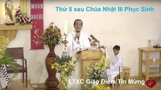 Cha Long trực tiếp Thánh Lễ Thứ 5 sau Chúa Nhật III Phục Sinh tại Giáo Điểm Tin Mừng