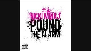 Nicki Minaj - Pound The Alarm (Instrumental)