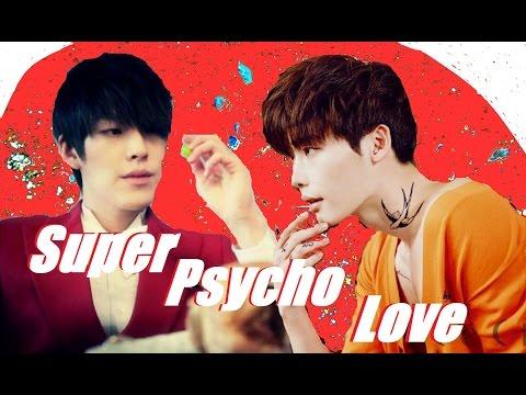 Kim Woo Bin & Lee Jong Suk - Super Psycho Love