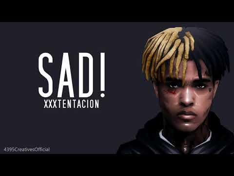 xxxtentacion (sad) lyrics....rip