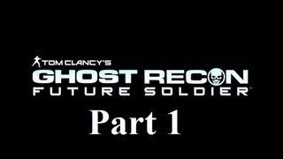 Ghost Recon Future Soldier Playthrough Part 1 PS3