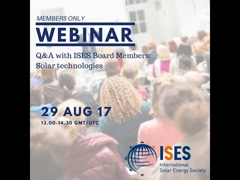 Webinar: Q&A with ISES Board Members  - Solar technologies