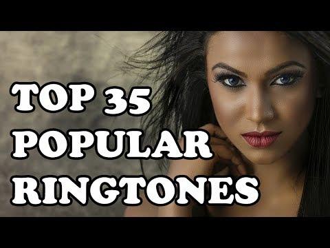 top-35-popular-ringtones-2019---download-now