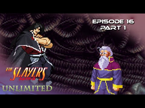 Slayers Unlimited Episode 16 part 1