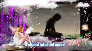 yuridia ft patricio eclipse total del amor- HD Con Letra!!!♫♫