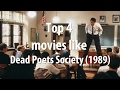 Top 4 Movies Like Dead Poets Society 1989