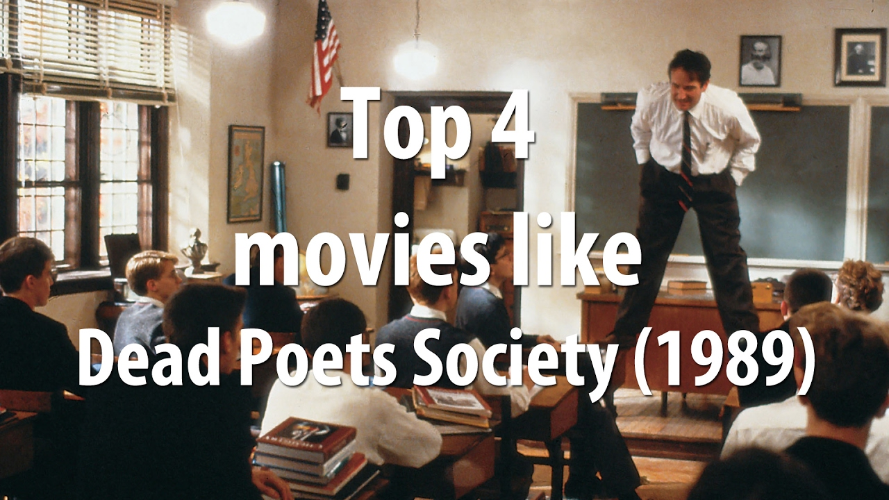 Top 4 Movies Like Dead Poets Society 1989 Youtube