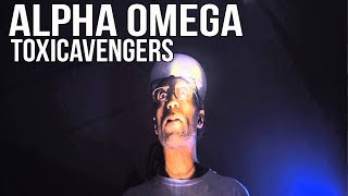 Alpha Omega (Prevail x Neph) - Toxic Avengers