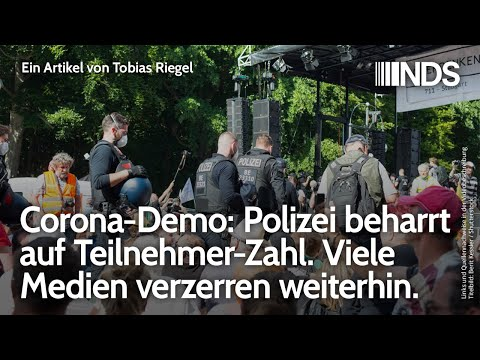 Corona-Demo: Polizei beharrt auf Teilnehmer-Zahl. Viele Medien verzerren weiterhin | Tobias Riegel