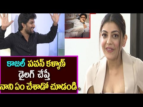 Kajal Says Pawan Kalyan Dialogue In AWE Movie Interview Nani Reaction
