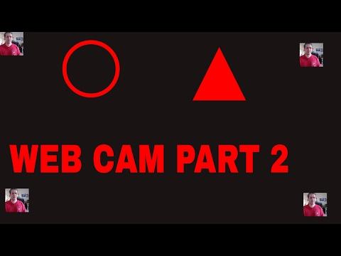 WEBCAM PART 2 (SHOW)