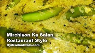 Mirchi Ka Salan Recipe Video (restaurant Style) – Hyderabadi Green Hot Chilli Pepper Curry
