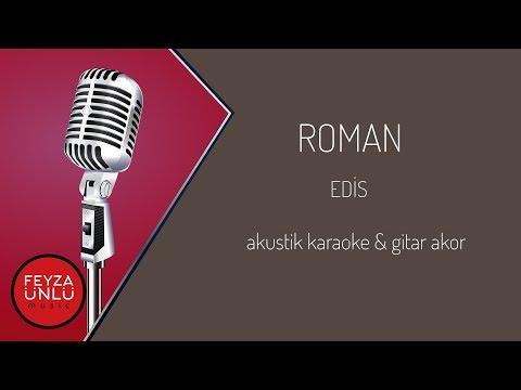 Edis - Roman Akustik Karaoke (Sözleriyle) & Gitar Akor