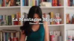 Zoom Sur Un Livre : La Montagne Magique de Thomas Mann