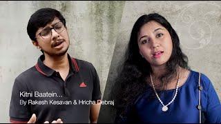 Kitni Baatein  Lakshya  Hricha Debraj  Rakesh Kesavan  Shankar Ehsaan Loy Hariharan Sadhana S