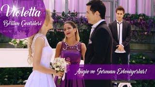 Violetta 80. Bölüm Angie ve German Evleniyor  Violetta