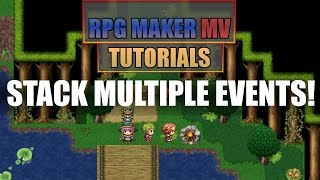 RPG Maker Tutorial Quickie! - Stack Events!