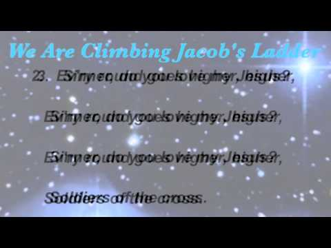 We Are Climbing Jacob's Ladder (Baptist Hymnal #474)