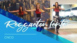 Download Reggaeton Lento - CNCO - Easy Fitness Dance Choreography Mp3
