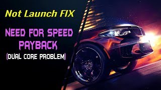 Need For Speed Payback Launch FIX   Solved