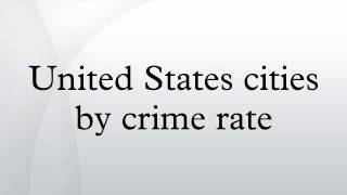 United States cities by crime rate