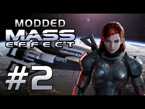 Let's Play Modded Mass Effect #2 - Hello Sovereign