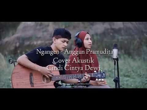 ngangen---cover-cindi-cintya-dewi-||-(lirik)-akustik