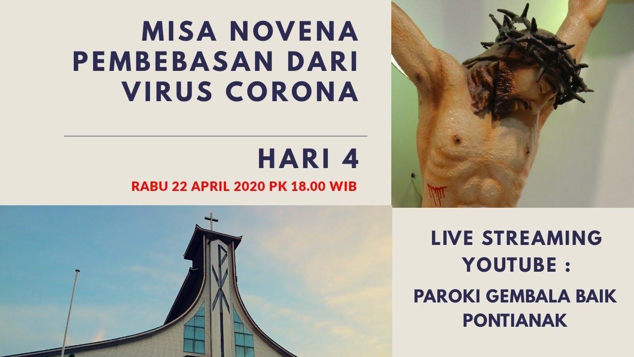 LIVE STREAMING : HARI 4 NOVENA PEMBEBASAN DARI VIRUS CORONA 22/04/2020 PK 18.00 PAROKI GEMBALA BAIK