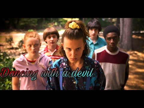 Stranger Things 3/ Dancing with a devil