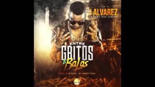 J Alvarez - Entre gritos y balas