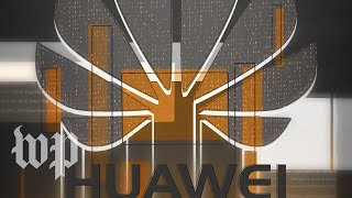 How Huawei found itself in the middle of the U.S.-China trade war