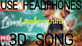 Lamberghini Full 🎧 3D Bass Boosted The Doorbeen Feat Ragini Latest Punjabi Song 2019