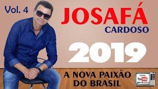 Josafá Cardoso 2019 Vol. 4   LANÇAMENTO OFICIAL