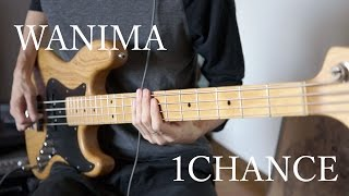 WANIMA - 1CHANCE