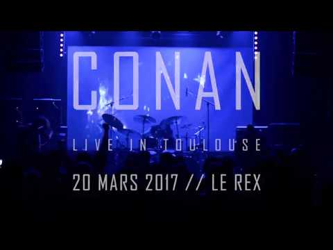 CONAN // Full HD Live in Toulouse