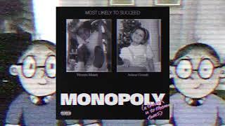 Ariana Grande & Victoria Monet - MONOPOLY (High Quality Audio)